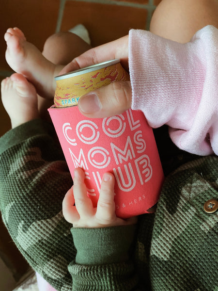 Cool Moms Club | Koozie
