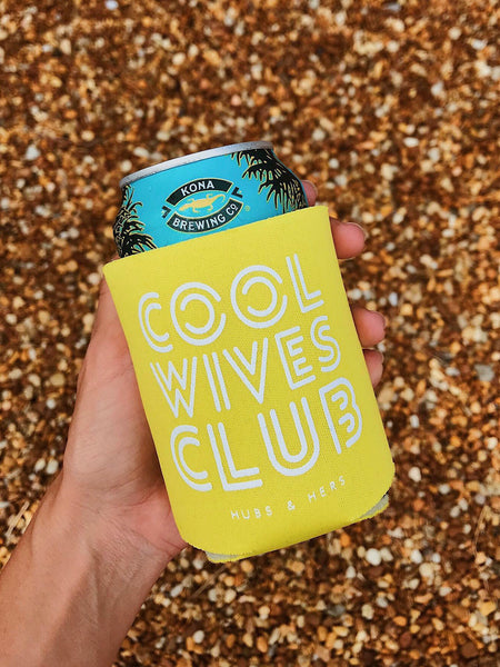 Cool Wives Club | Koozie