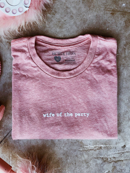 Wife of the Party | Tee