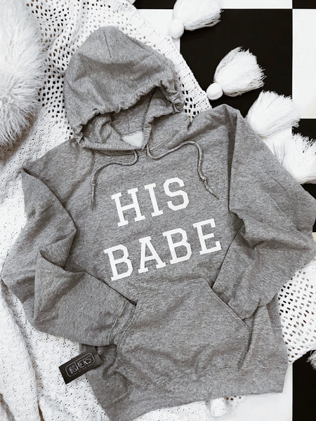 HIS BABE | Hoodie