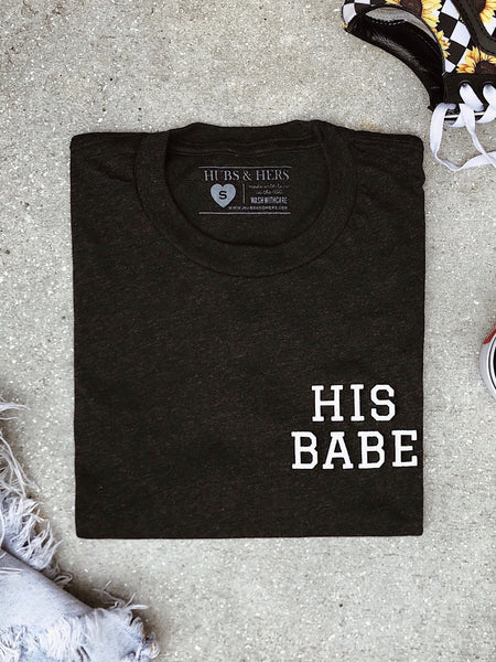 His Babe | Tee