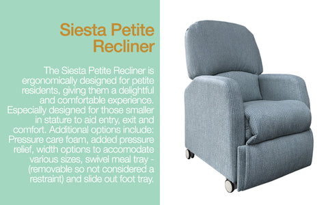 Siesta Petite Recliner for aged care