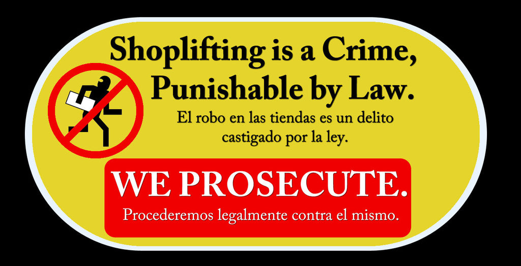 "Loss Prevention  "" Shoplifting is a Crime "" sticker sign"