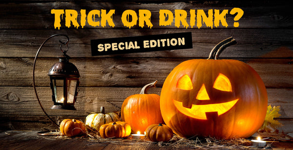 Trick or Drink?