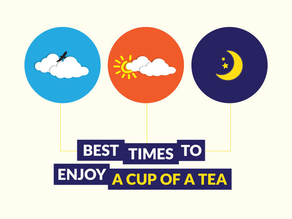 Best Times to Enjoy a Cup of Tea
