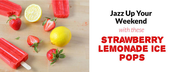 Jazz Up Your Weekend with These Strawberry Lemonade Ice Pops.