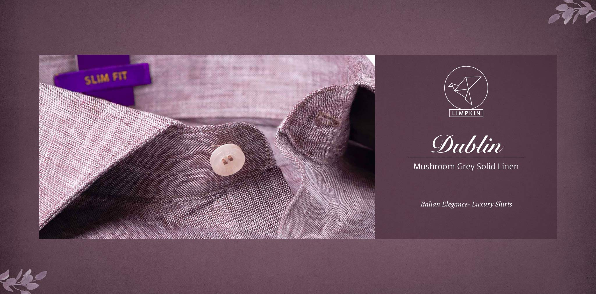 Dublin- Mushroom Grey Solid Linen- 66's Lea Pure Luxury Linen- Delivery from 26th Sept - Banner