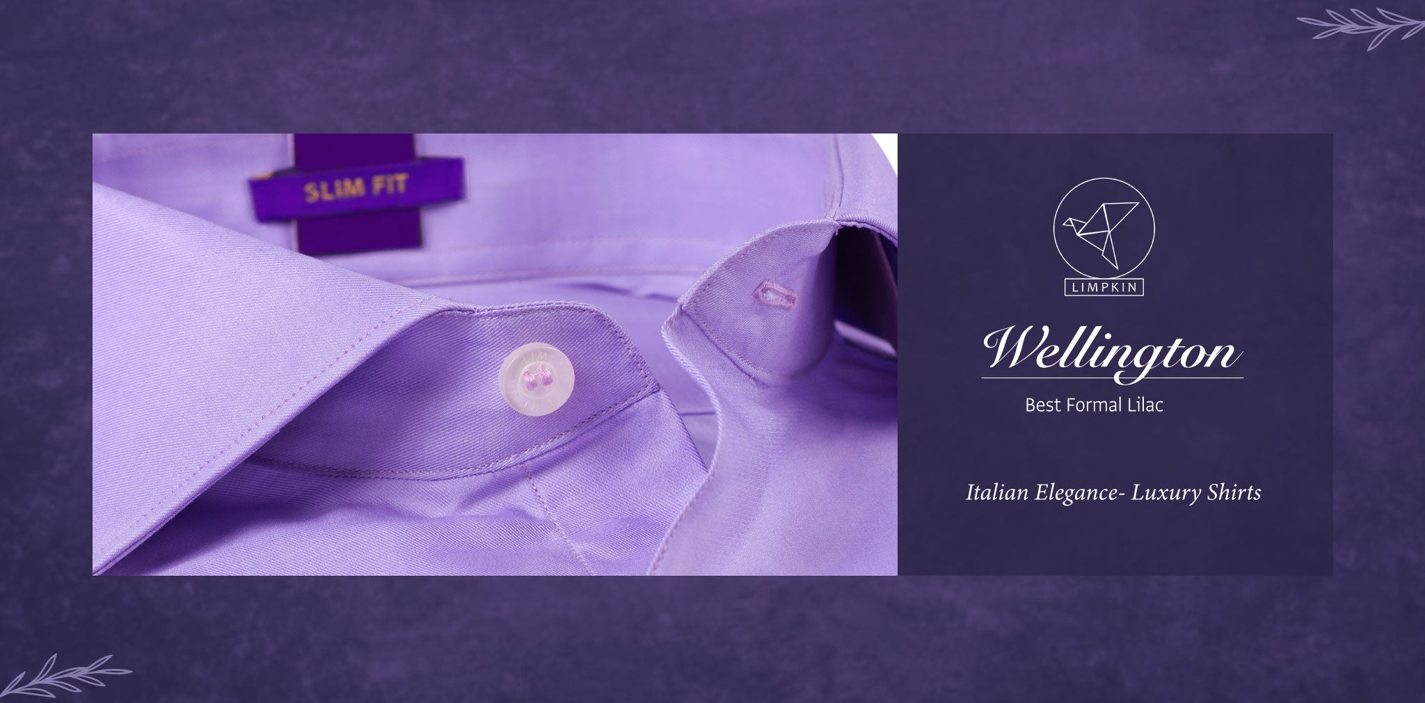 Wellington- Best Formal Lilac- 2/140 Egyptian Giza Cotton- Delivery from 20th Oct - Banner