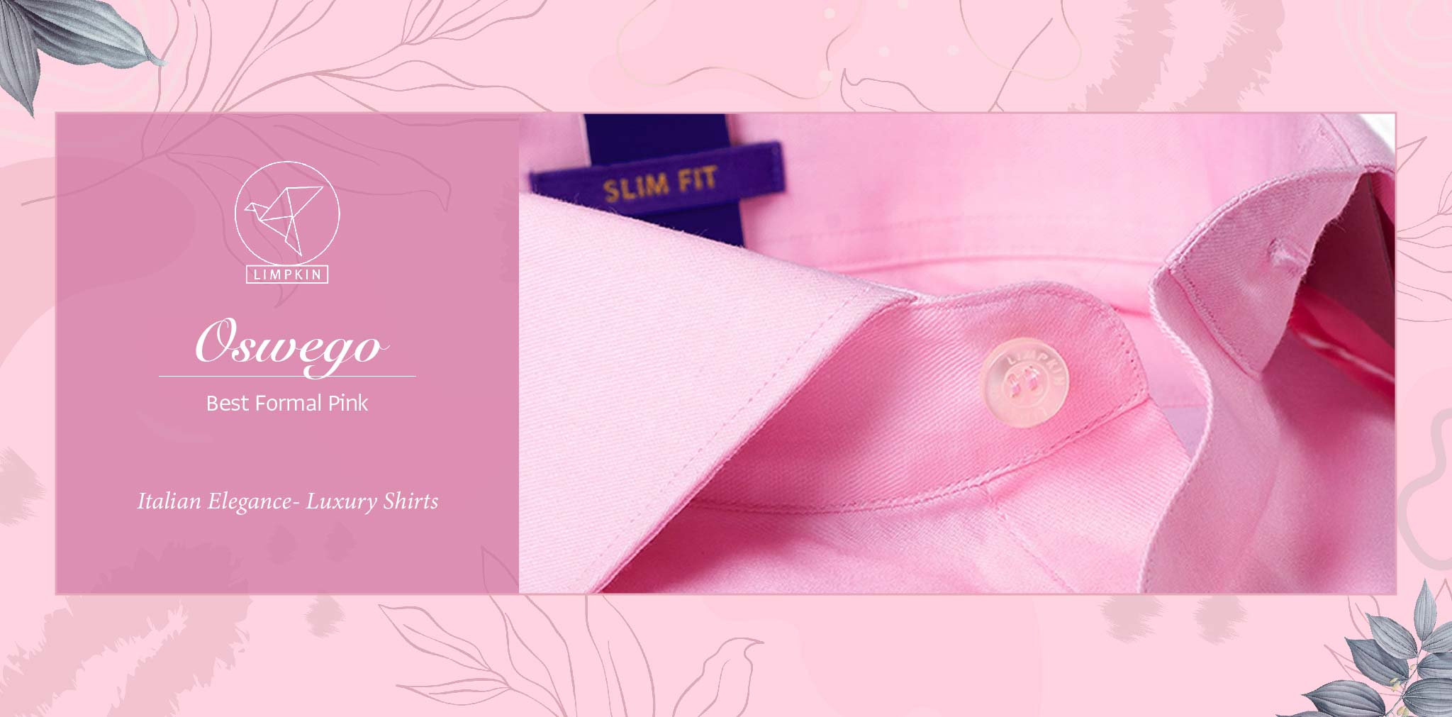 Oswego- Best Formal Pink- 2/140 Egyptian Giza Cotton- Delivery from 29th Nov - Banner