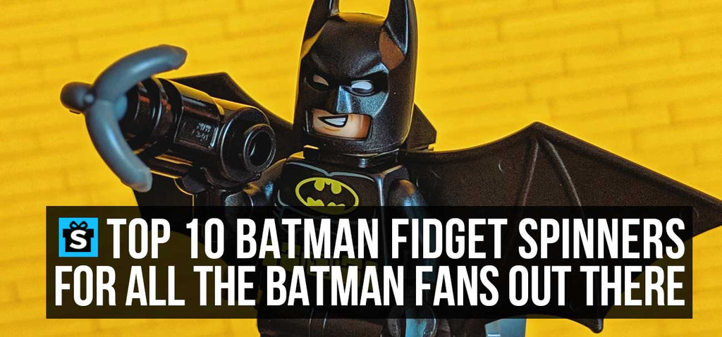 Top 10 Batman Fidget Spinners For All The Batman Fans Out There