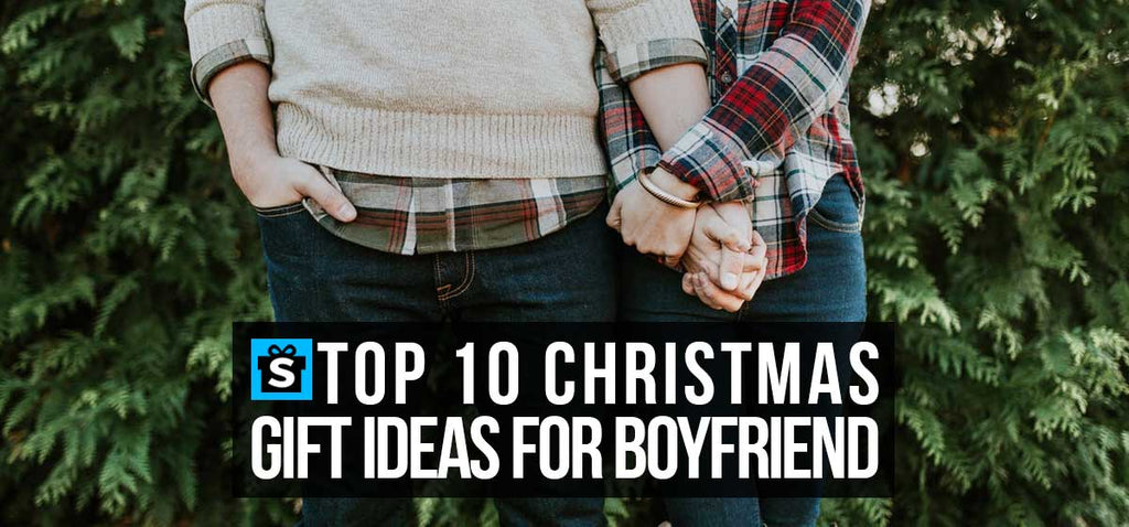 Top 10 Christmas Gift Ideas For Boyfriend
