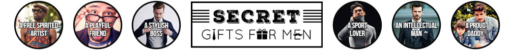 Secret Gifts For Men