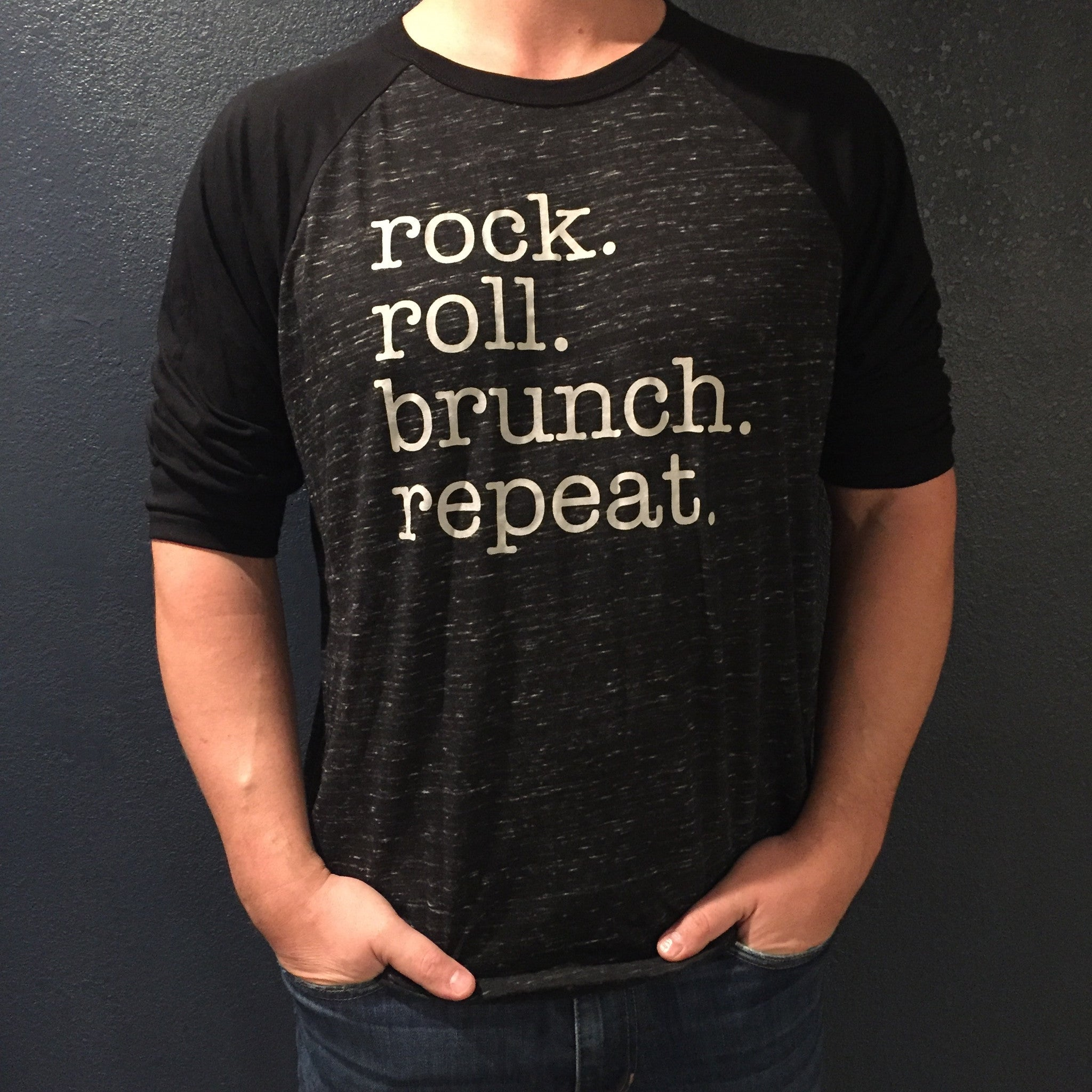 rock. roll. brunch. repeat. unisex baseball tee