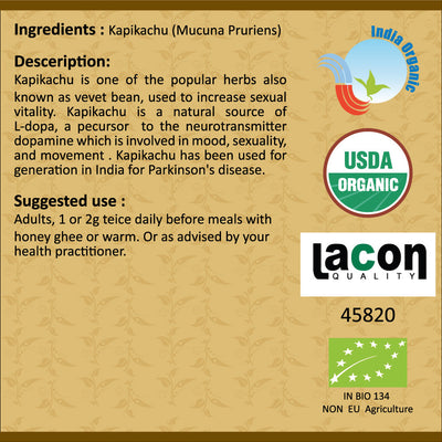 Organic Kapikachu (Mucuna, Kaunch) Powder For Epilepsy, Fits & Parkinsons - 100 Gms