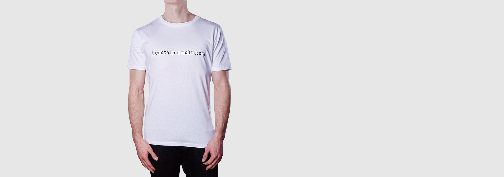 i contain a multitude  T-Shirt - White