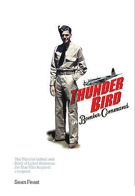 A Thunder Bird in Bomber Command (Special Edition)