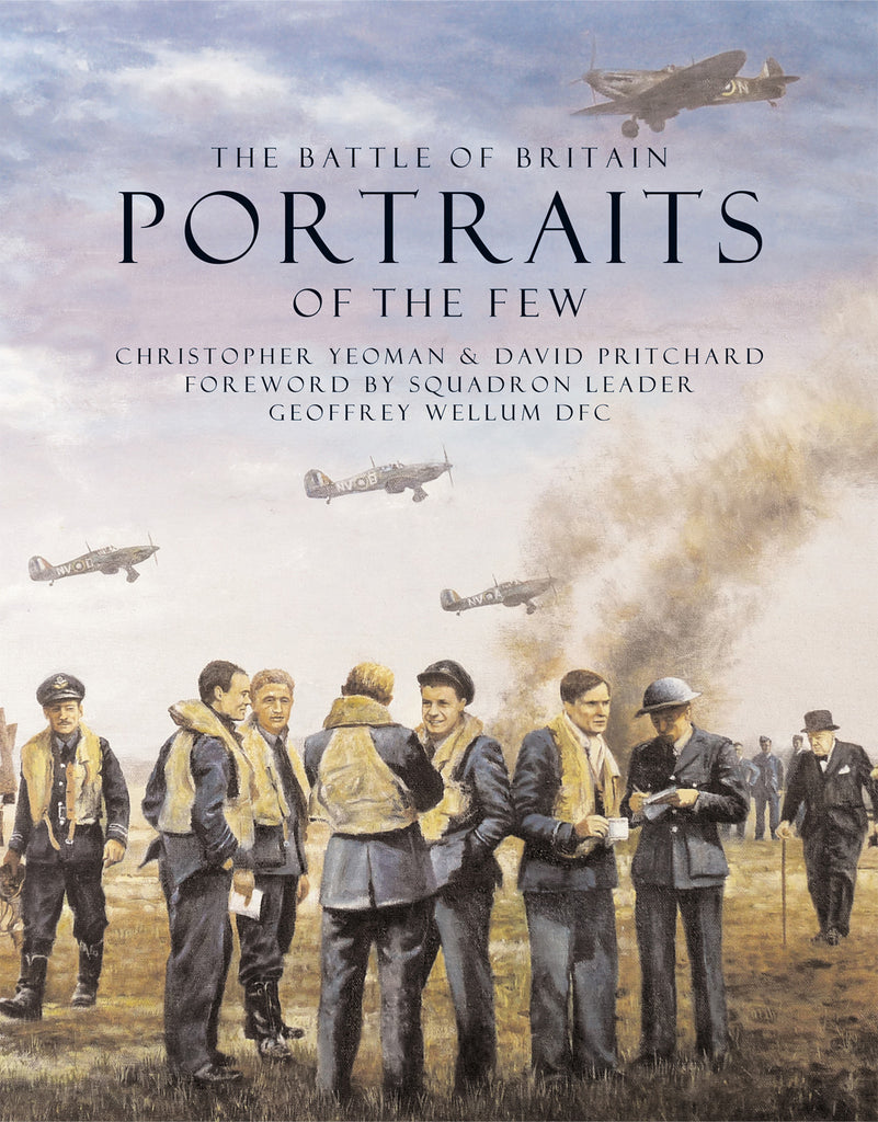 The Battle of Britain: Portraits of the Few