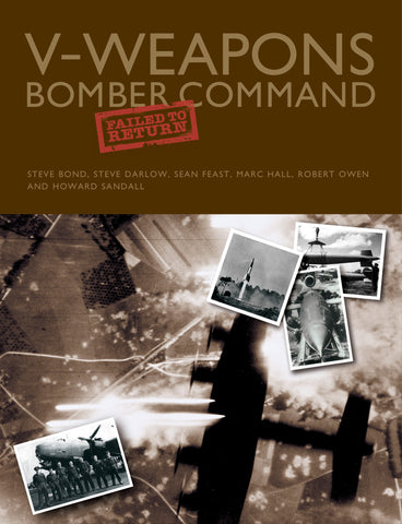 V-Weapons Bomber Command Failed to Return - Signed edition