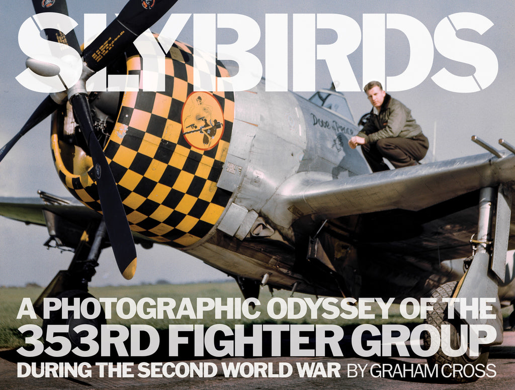 Slybirds - 353rd Fighter Group - author signed