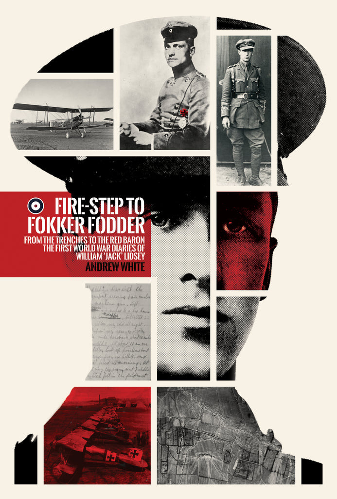 Fire-step to Fokker Fodder (author signed)