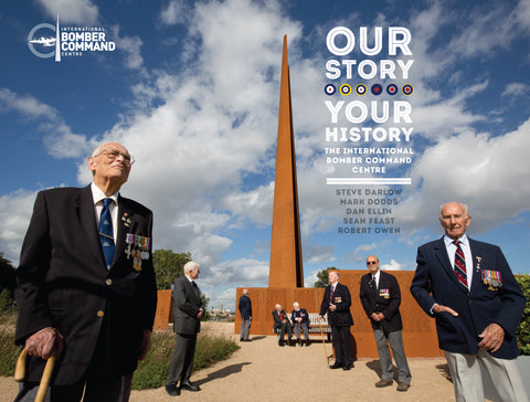 Our Story, Your History - The International Bomber Command Centre