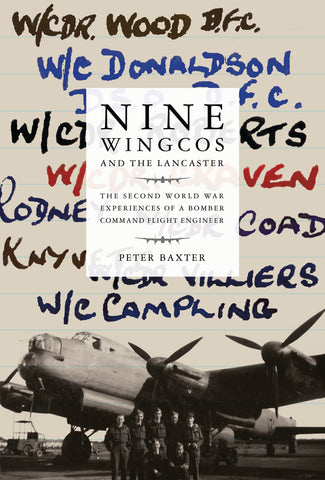 Nine Wingcos and the Lancaster (Veteran Signed)