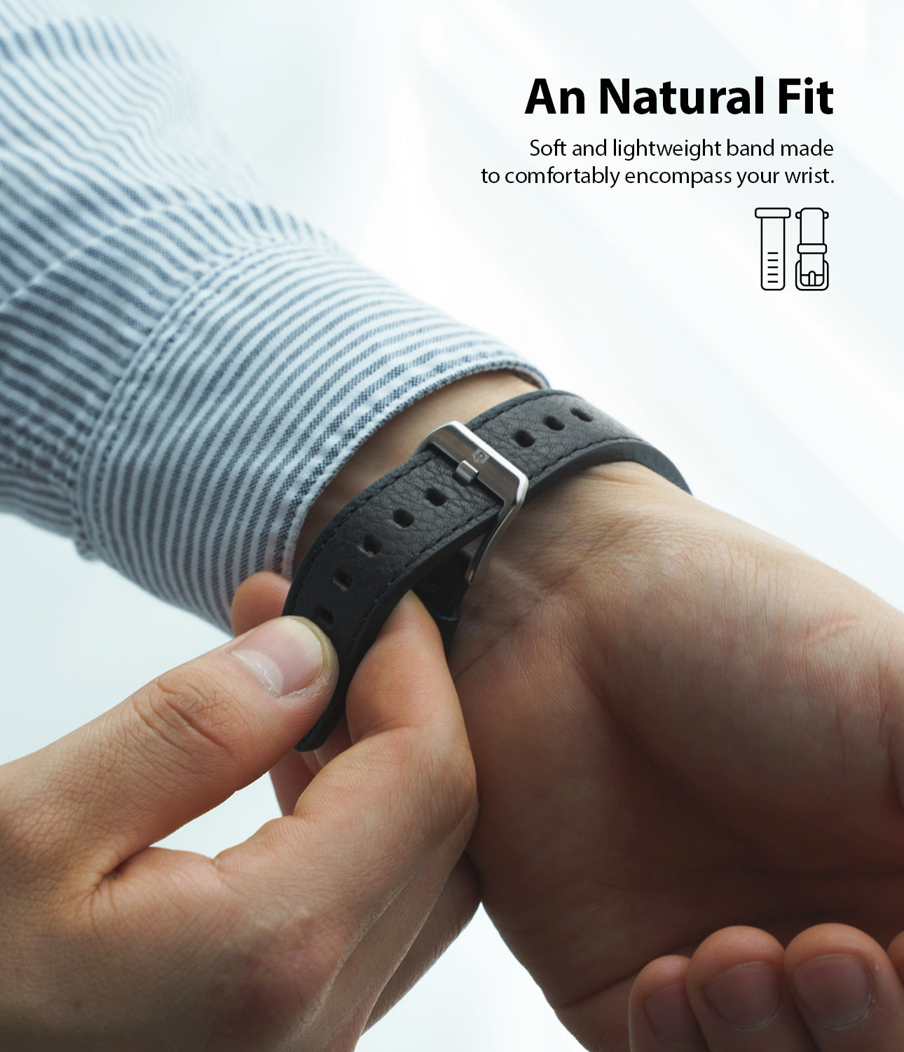 natural fit - soft and lightweight band made to comfortably encompass your wrist