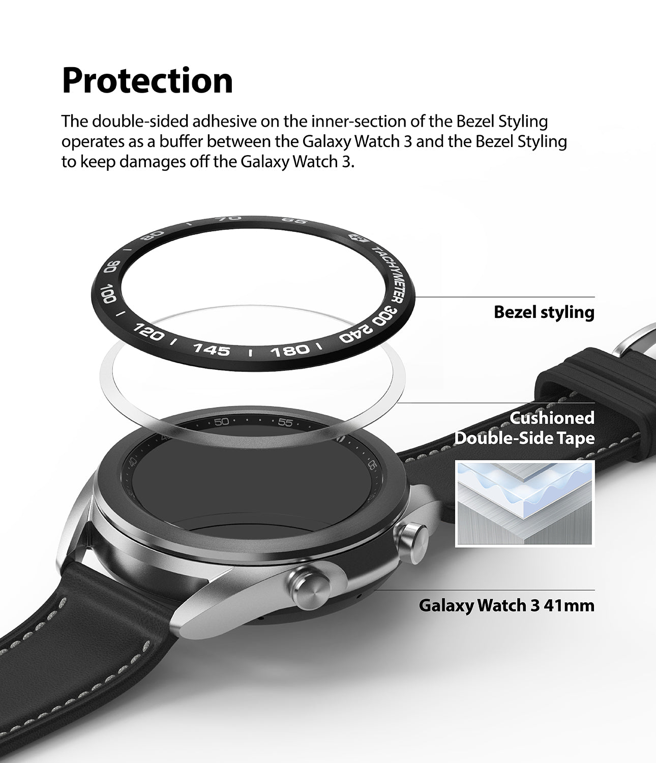 the double-sided adhesive on the inner section of the bezel styling operates as a buffer between the galaxy watch 3 and the bezel styling to keep damages off the galaxy watch 3