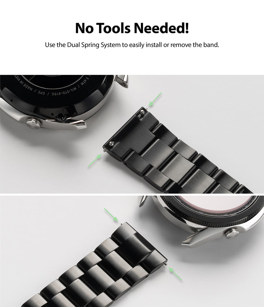 use the dual spring system to easily install or remove the band