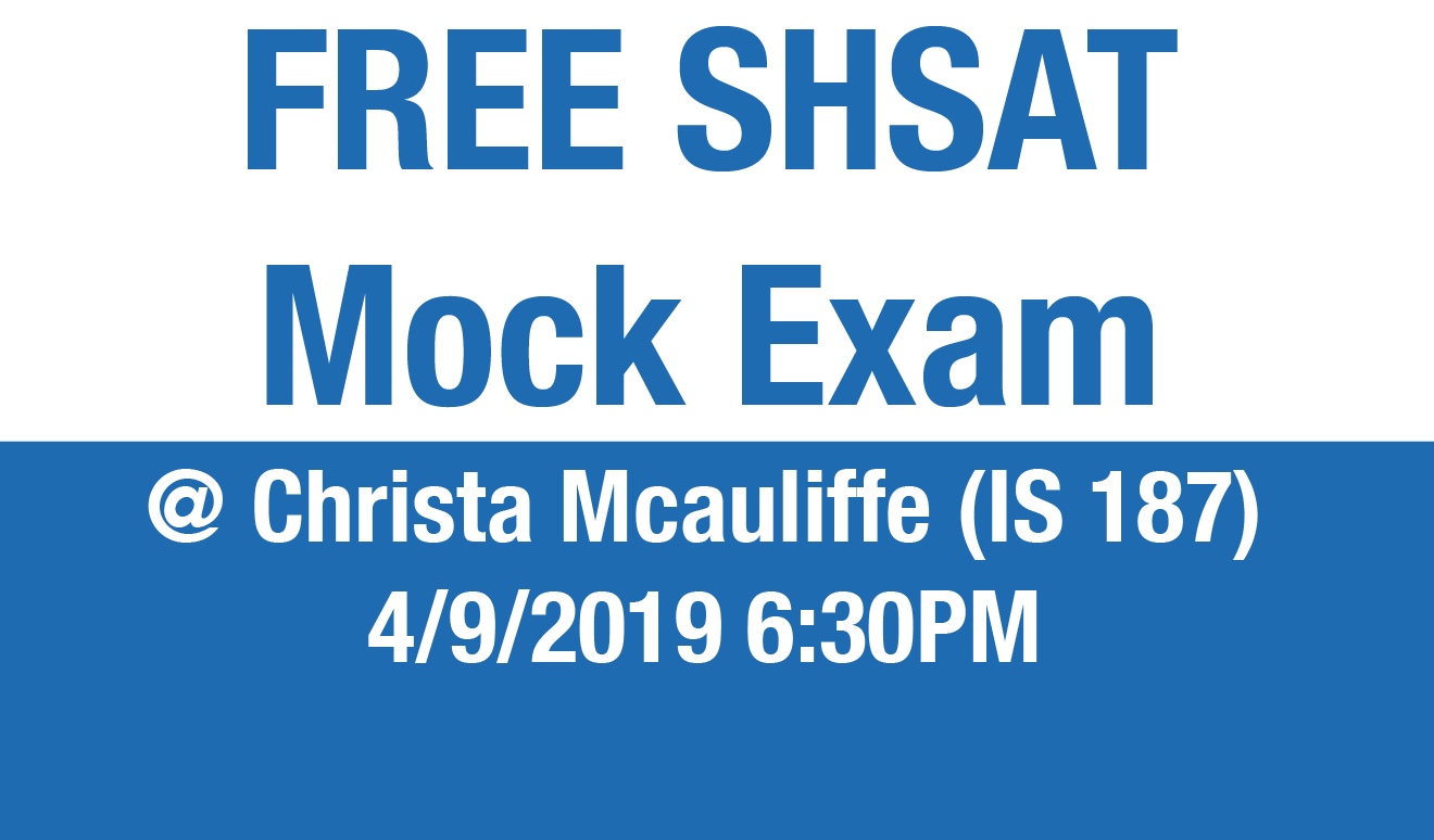 Free mock exam at Christa Mcauliffe (IS 187)