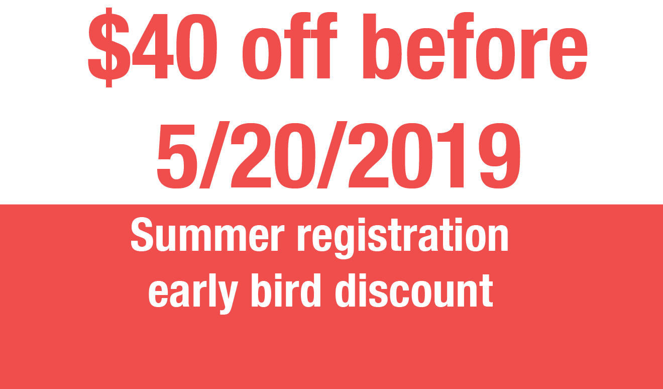 Summer registration early bird discount