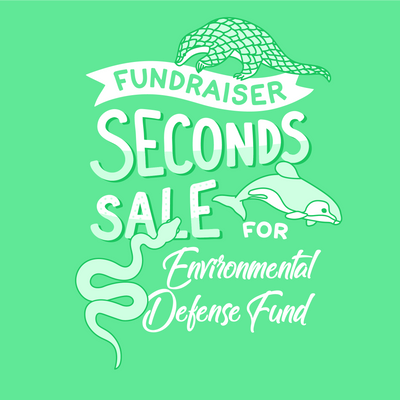Seconds Sale for Environmental Defense Fund