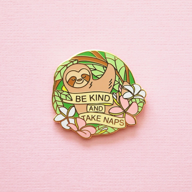 Be Kind Sloth Pin - Oh Plesiosaur