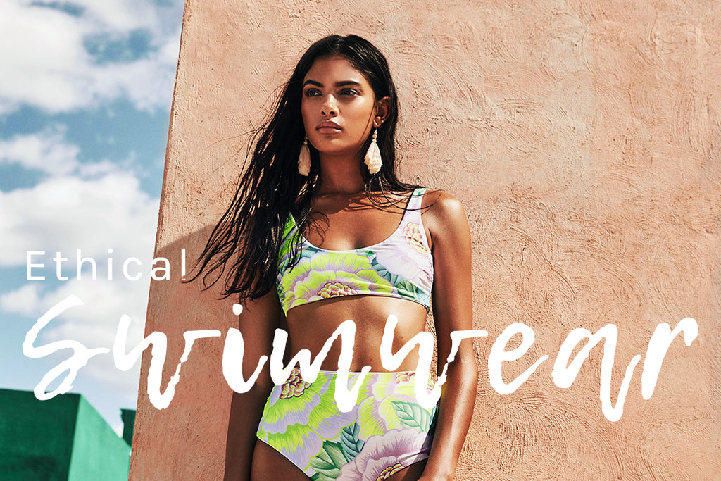 5 ethical swimwear lines you'll wanna live in this summer!
