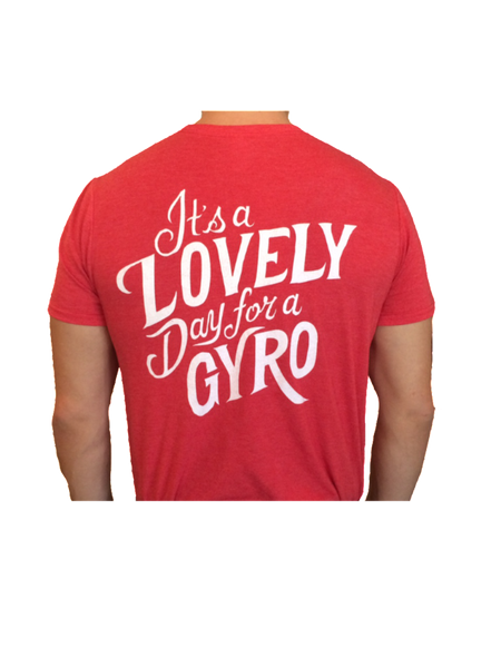 Lovely Day For A Gyro Shirt
