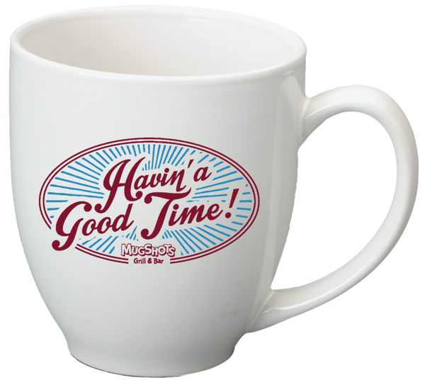 Havin' a Good Time Mug