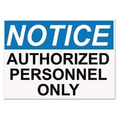 Janitorial SuperstoreHeadline® Sign OSHA Safety Signs, NOTICE AUTHORIZED PERSONNEL ONLY, White/Blue/Black, 10 x 14