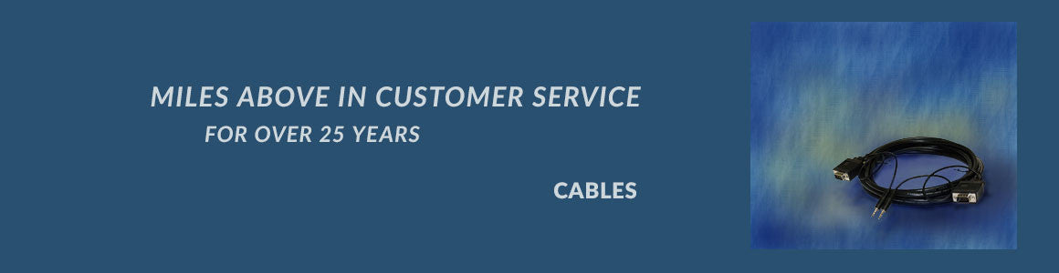 Miles Above in Customer Service: Cables