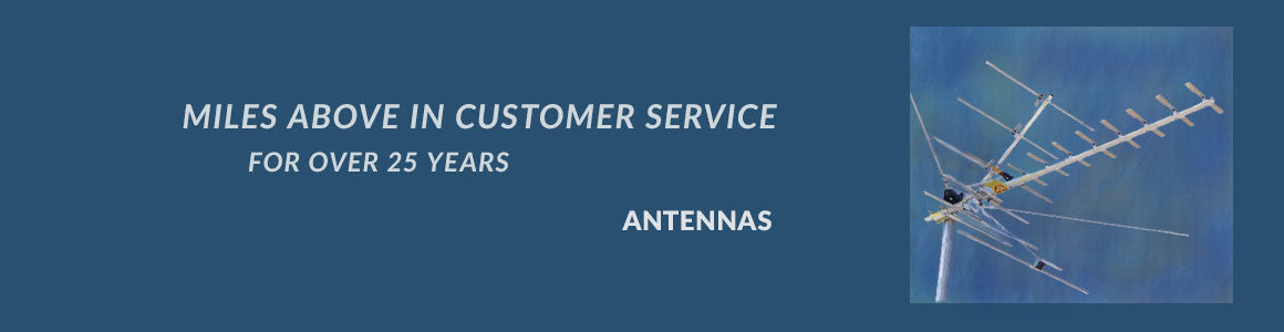 Miles Above in Customer Service: Antennas