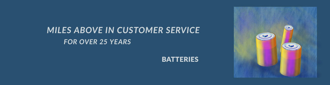 Miles Above in Customer Service: Batteries
