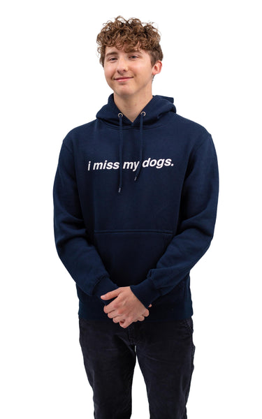 I Miss My Dogs Hoodie