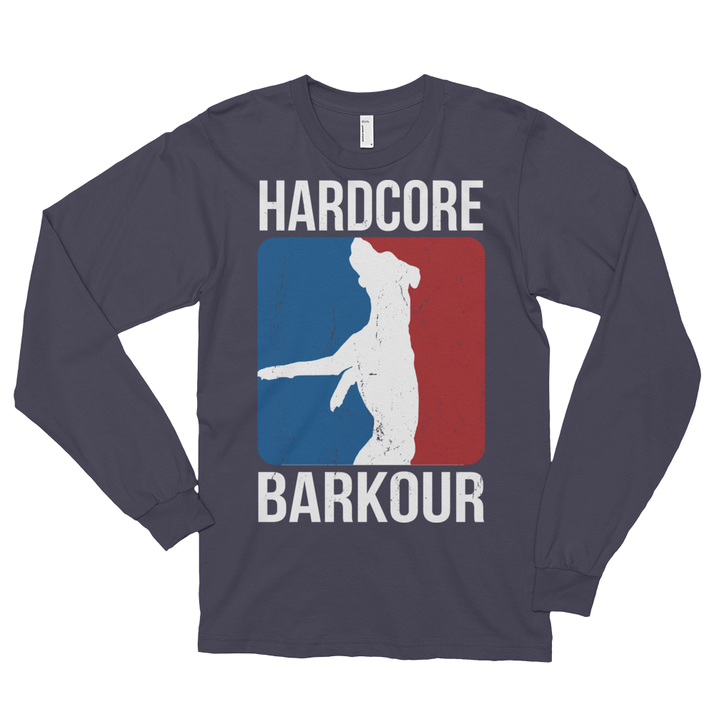 Hardcore Barkour - Long Sleeves