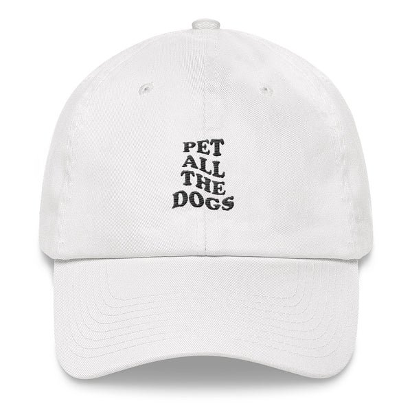 Pet All The Dogs Dad Hat