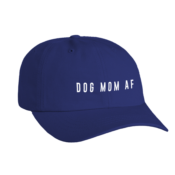 Dog Mom AF Hat