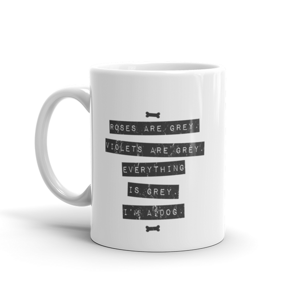Everything is Grey Mug