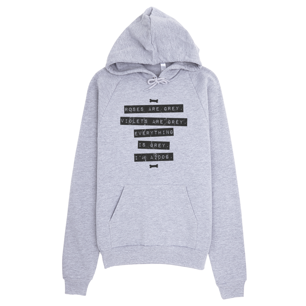Everything is Grey - Hoodie