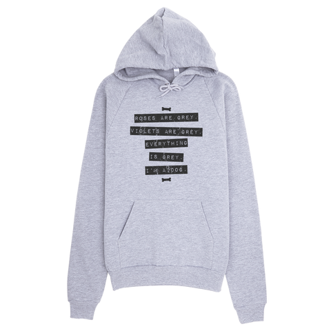 Everything is Grey Hoodie