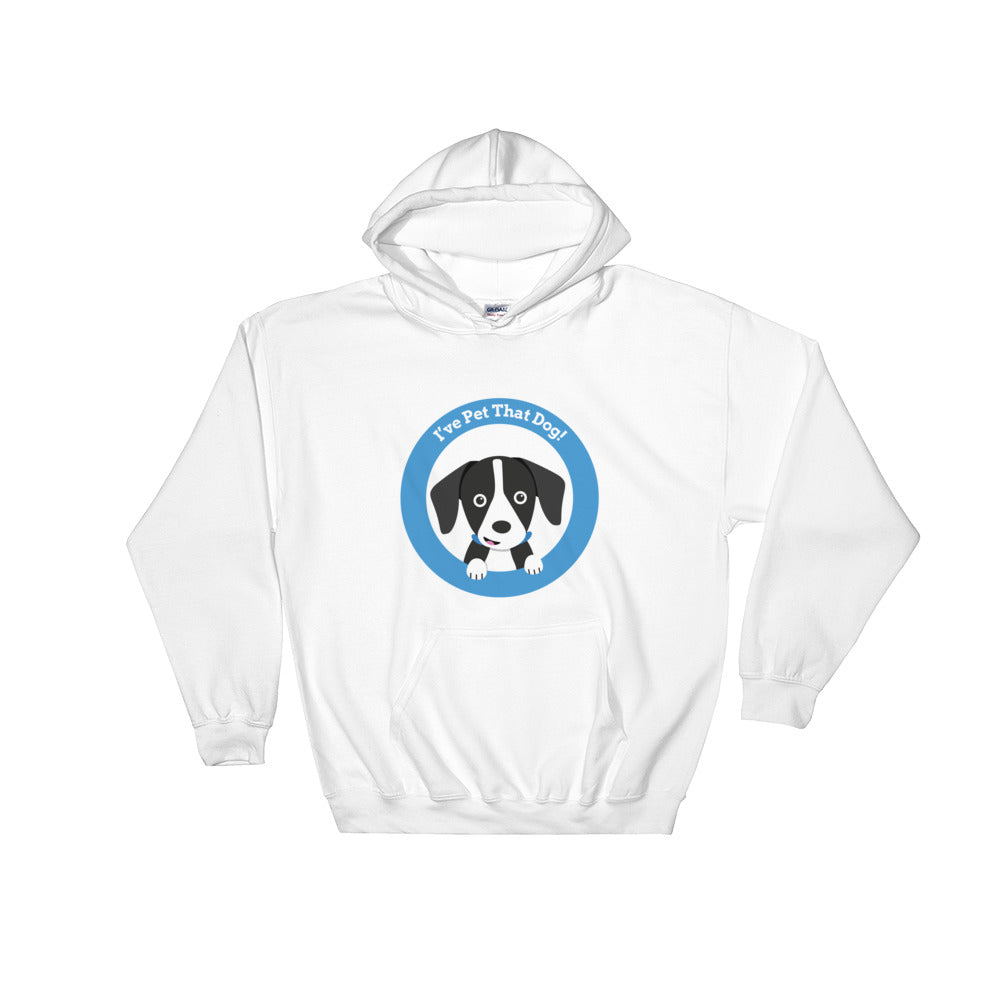 I've Pet That Dog Hoodie