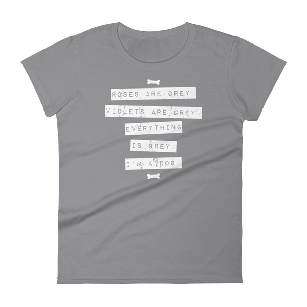 Everything is Grey - Women's