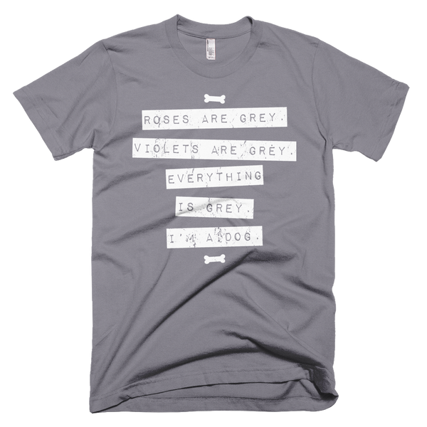 Everything is Grey T-Shirt
